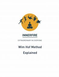 Wim Hof Method Explained
